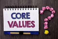 Handwriting text Core Values. Concept meaning Principles Ethics Conceptual Accountability Code Components written on Notebook Book. Handwriting text Core Values royalty free stock photography