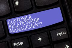 Handwriting text Customer Relationship Management. Concept meaning analysisage and analyze customer interactions. Keyboard key Intention to create computer stock photo