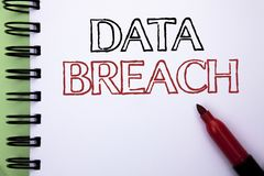 Handwriting text Data Breach. Concept meaning Stolen Cybercrime Information Hacking Security Malicious Crack written on Notebook B. Handwriting text Data Breach Stock Images