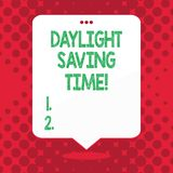 Handwriting text Daylight Saving Time. Concept meaning advancing clocks during summer to save electricity. Handwriting text Daylight Saving Time. Conceptual vector illustration