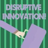 Handwriting text Disruptive Innovation. Concept meaning displacing established marketleading firms or product Rushing. Handwriting text Disruptive Innovation stock illustration