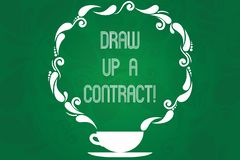 Handwriting text Draw Up A Contract. Concept meaning Write a business agreement cooperation legal papers Cup and Saucer. With Paisley Design as Steam icon on vector illustration