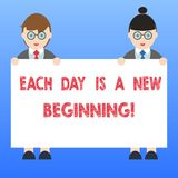 Handwriting text Each Day Is A New Beginning. Concept meaning Every morning you can start again Inspiration Male and. Female in Uniform Standing Holding Blank royalty free illustration