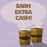 Handwriting text Earn Extra Cash. Concept meaning Make additional money more incomes bonus revenue benefits Two To Go. Cup with Beverage and Steam icon Blank vector illustration