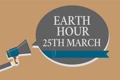 Handwriting text Earth Hour 25Th March. Concept meaning symbol commitment to planet Organized World Wide Fund Grey colour sound sp. Eaker multiline text message royalty free illustration