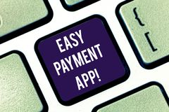 Handwriting text Easy Payment App. Concept meaning money paid for product or service through portable device Keyboard. Key Intention to create computer message royalty free stock image