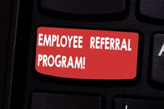 Handwriting text Employee Referral Program. Concept meaning hire best talent from employees existing networks Keyboard key. Intention to create computer message stock photography