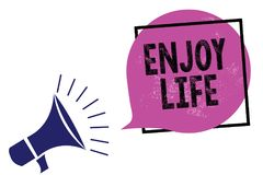 Handwriting text Enjoy Life. Concept meaning Any thing, place,food or person, that makes you relax and happy Megaphone loudspeaker. Speaking loud screaming royalty free illustration