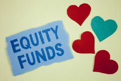 Handwriting text Equity Funds. Concept meaning Investors enjoys great benefits with long term investment written on Tear sticky no. Handwriting text Equity Funds stock photography