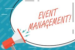 Handwriting text Event Management. Concept meaning Special Occasion Schedule Organization Arrange Activities. Handwriting text Event Management. Conceptual stock illustration