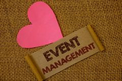 Handwriting text Event Management. Concept meaning Special Occasion Schedule Organization Arrange Activities Ideas on old vintage stock photos