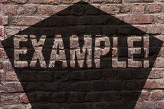 Handwriting text Example. Concept meaning Illustration Sample Model to follow Guide Explanation For instance Brick Wall. Handwriting text Example. Conceptual royalty free stock image