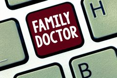Handwriting text Family Doctor. Concept meaning Provide comprehensive health care for showing of all ages.  stock photo