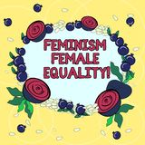 Handwriting text Feminism Female Equality. Concept meaning advocacy of women s is rights on equality of sexes Floral Wreath made royalty free illustration