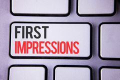 Handwriting text First Impressions. Concept meaning Encounter presentation performance job interview courtship written on white ke. Handwriting text First Royalty Free Stock Photos