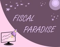 Handwriting text Fiscal Paradise. Concept meaning The waste of public money is a great concern topic.  vector illustration