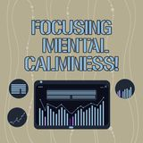 Handwriting text Focusing Mental Calmness. Concept meaning free the mind from agitation or any disturbance Digital Combination of. Column Line Data Graphic stock illustration