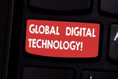 Handwriting text Global Digital Technology. Concept meaning Digitized information in the form of numeric code Keyboard key. Intention to create computer message stock photos