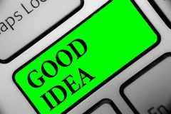 Handwriting text Good Idea. Concept meaning State of human brain to bring great intelegence towards something Keyboard green key I. Ntention create computer royalty free stock photography