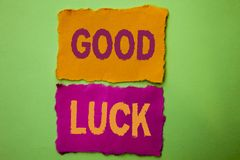 Handwriting text Good Luck. Concept meaning Lucky Greeting Wish Fortune Chance Success Feelings Blissful written on Tear Papers on. Handwriting text Good Luck Stock Photos
