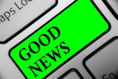 Handwriting text Good News. Concept meaning Someone or something positive,encouraging,uplifting,or desirable Keyboard green key In. Tention create computer stock image