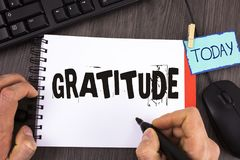 Handwriting text Gratitude. Concept meaning Quality of being thankful Appreciation Thankfulness Acknowledge written by Man on Note. Handwriting text Gratitude Stock Images