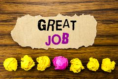Handwriting text  Great Job. Concept for Success Appreciation Written on sticky note paper reminder, wooden background with sticky. Handwriting text  Great Job Royalty Free Stock Images