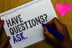 Handwriting text Have Questions question Ask.. Concept meaning asking someone respond you with feedback Paper register multiline t. Ext pen handwriting love Stock Photos