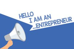 Handwriting text Hello I Am An ...Entrepreneur. Concept meaning person who sets up a business or startups Megaphone royalty free illustration