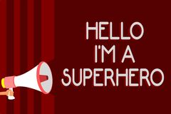 Handwriting text Hello I am A Superhero. Concept meaning Believing in yourself Self-confidence Introduction Warning sound symbols. Speaker alarming Royalty Free Stock Image