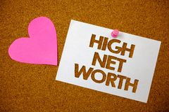 Handwriting text High Net Worth. Concept meaning having high-value Something expensive A-class company Hart love pink brown backgr. Ound love lovely thoughts stock photos