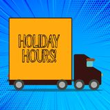 Handwriting text Holiday Hours. Concept meaning Overtime work on for employees under flexible work schedules Delivery royalty free illustration