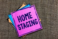 Handwriting text Home Staging. Concept meaning Act of preparing a private residence for sale in the market Paper notes Important r. Eminders Communicate ideas stock photo