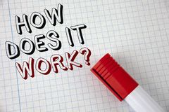 Handwriting text How Does It Work Question. Concept meaning asking about device or machine operation Tutorial written on Notebook stock photo