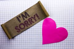 Handwriting text I m Sorry. Concept meaning Apologize Conscience Feel Regretful Apologetic Repentant Sorrowful written on Cardboar. Handwriting text I m Sorry stock photos