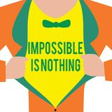 Handwriting text Impossible Is Nothing. Concept meaning Anything is Possible Believe the Realm of Possibility.  royalty free illustration