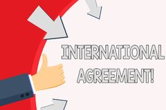 Handwriting text International Agreement. Concept meaning document signed by countries want make new rules Hand. Handwriting text International Agreement stock illustration