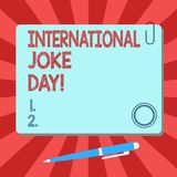Handwriting text International Joke Day. Concept meaning holiday to celebrate the benefit of good humor Blank Square. Color Board with Magnet Click Ballpoint royalty free illustration