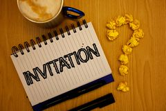 Handwriting text Invitation. Concept meaning Written or verbal request someone to go somewhere or do something Ideas grunge notebo. Ok coffee cup crumpled papers stock photos