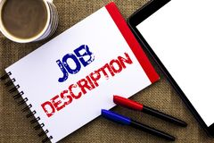 Handwriting text Job Description. Concept meaning Document that establishes duties requirements exprerience written on Notebook Bo. Handwriting text Job Royalty Free Stock Photo