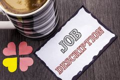 Handwriting text Job Description. Concept meaning Document that establishes duties requirements exprerience written on Sticky Note. Handwriting text Job Stock Images