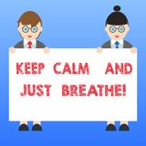 Handwriting text Keep Calm And Just Breathe. Concept meaning Take a break to overcome everyday difficulties Male and. Female in Uniform Standing Holding Blank stock illustration