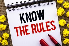 Handwriting text Know The Rules. Concept meaning Be aware of the Laws Regulations Protocols Procedures written on Notebook Book on. Handwriting text Know The royalty free stock images