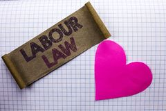 Handwriting text Labour Law. Concept meaning Employment Rules Worker Rights Obligations Legislation Union written on Cardboard Pie. Handwriting text Labour Law Royalty Free Stock Images