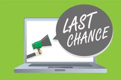 Handwriting text Last Chance. Concept meaning final opportunity to achieve or acquire something or action Man holding megaphone lo vector illustration