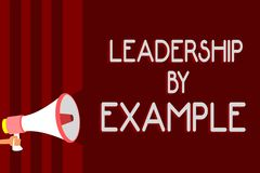 Handwriting text Leadership By Example. Concept meaning Becoming role model for people Have great qualities Warning vector illustration