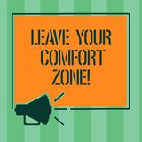 Handwriting text Leave Your Comfort Zone. Concept meaning Make changes evolve grow take new opportunities Megaphone. Sound icon Outlines Blank Square vector illustration