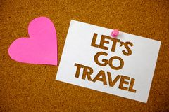 Handwriting text Let'S Go Travel. Concept meaning Going away Travelling Asking someone to go outside Trip Hart love pink brown ba. Ckground love lovely thoughts stock image