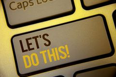 Handwriting text Let Us Do This Motivational Call. Concept meaning Encourage to start something Inspirational Text two Words writt. En Computer Keyboard Left Royalty Free Stock Photos