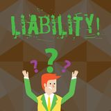 Handwriting text Liability. Concept meaning State of being legally responsible for something Responsibility Confused. Handwriting text Liability. Conceptual vector illustration